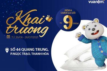 Tưng bừng khai trương cửa hàng Vua Nệm tại Thanh Hóa - Chăn ga gối nệm giá 9K